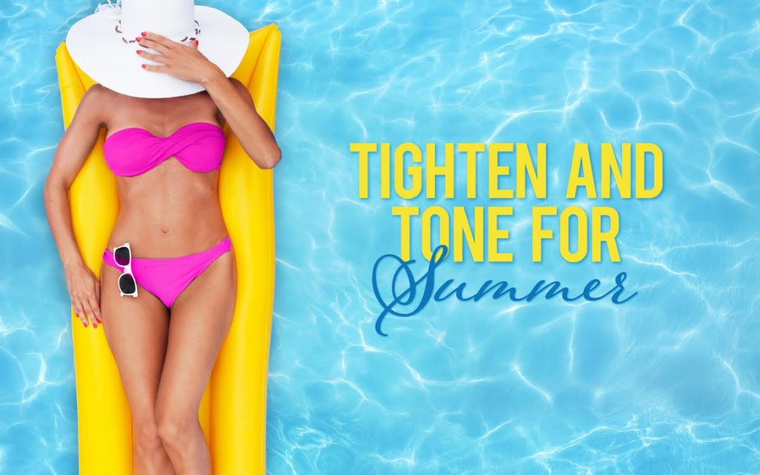 Special Event – Tighten and Tone For Summer